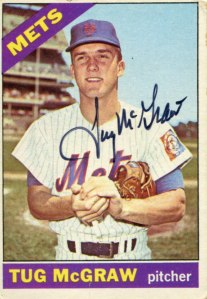Tug McGraw's 1966 Topps card, when he was a Met.